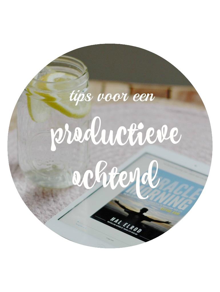 Tips voor een productieve ochtend