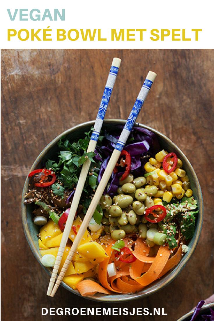 Recept vegan Poké Bowl met oesterzwammen en edamameboontjes, en spelt in plaats van rijst. Lekker, makkelijk en gezond! #vegan #Pokébowl #spelt